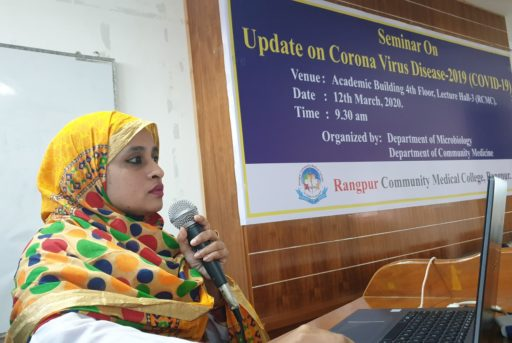 Associate Professor Dr. Most. Arefa Akter, Head of the Department of Microbiology, RCMC&H presented the topics of the Seminar on coronavirus outbreak at Lecture Hall in RCMC Academic Building